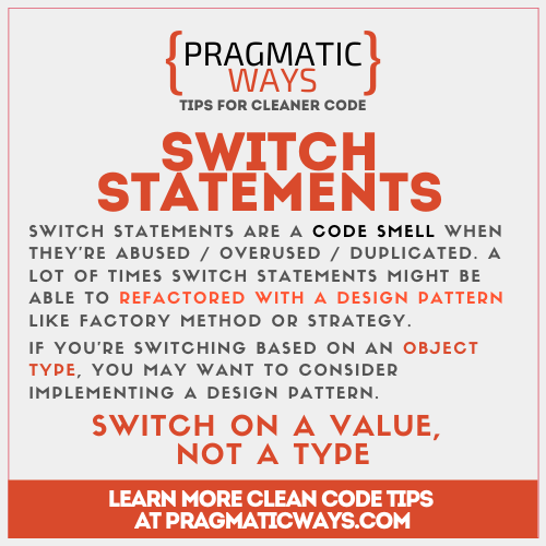 switch statements are often a code smell